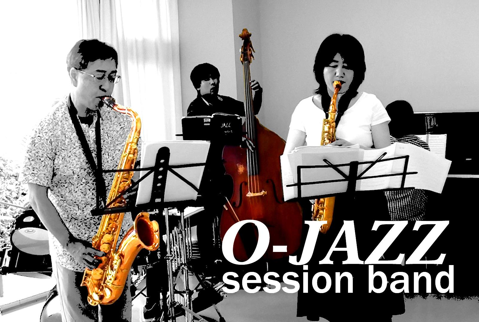 O-JAZZセッションバンド